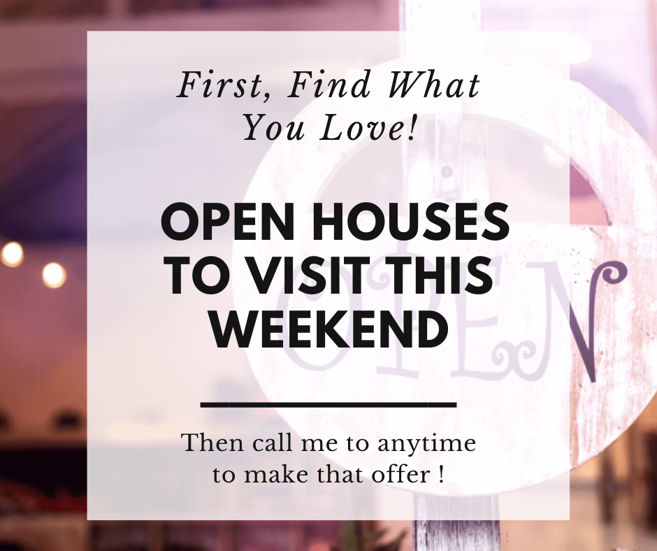 open houses to visit this weekend sign
